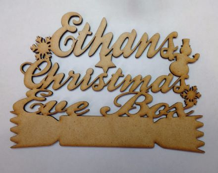 Wooden Christmas Eve Box Topper  3mm MDF Laser Cut personalised